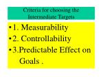 criteria for choosing the intermediate targets