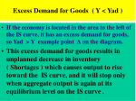 excess demand for goods y yad