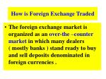 how is foreign exchange traded