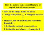 how the central bank control the level of deposit in the banking system