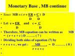monetary base mb continue