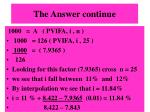 the answer continue