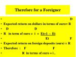 therefore for a foreigner