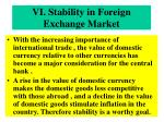 vi stability in foreign exchange market
