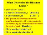 what determine the discount loans
