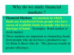 why do we study financial markets