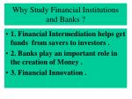 why study financial institutions and banks