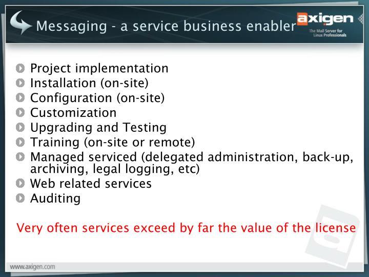 Messaging - a service business enabler