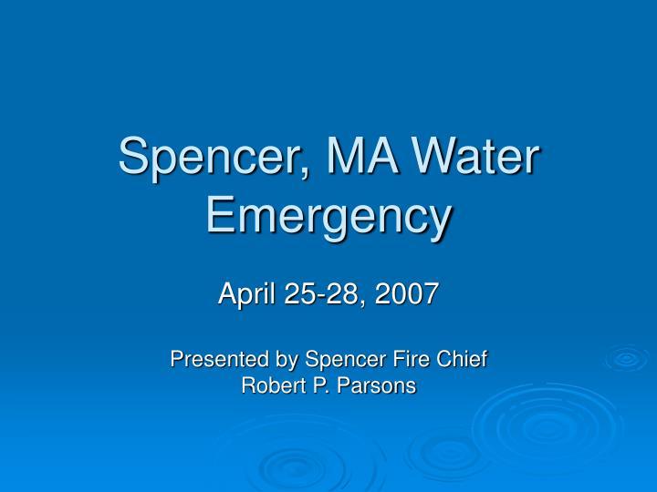 spencer ma water emergency n.