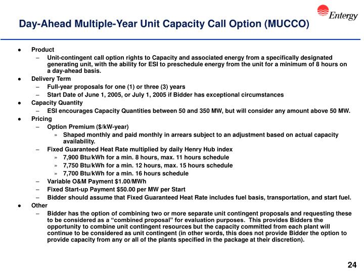 Day-Ahead Multiple-Year Unit Capacity Call Option (MUCCO)