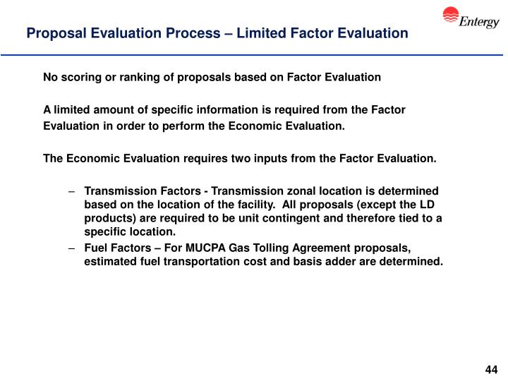 Proposal Evaluation Process – Limited Factor Evaluation