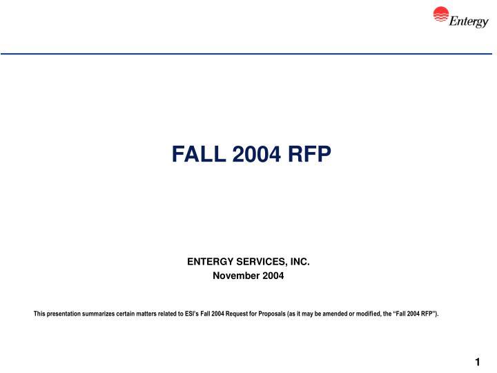 FALL 2004 RFP