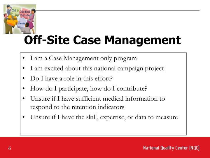 Off-Site Case Management