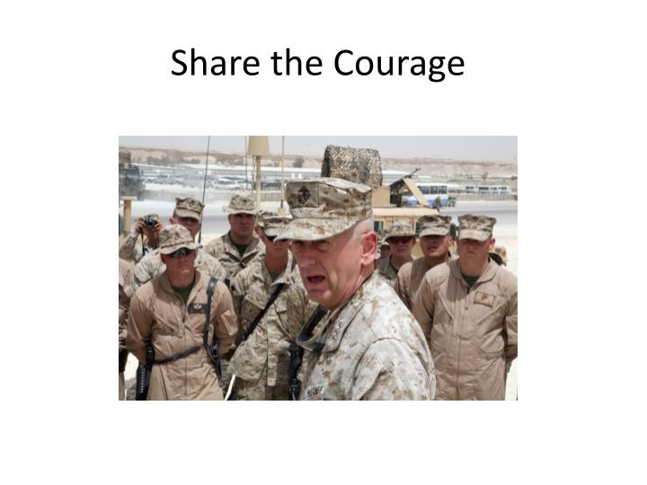 Share the courage