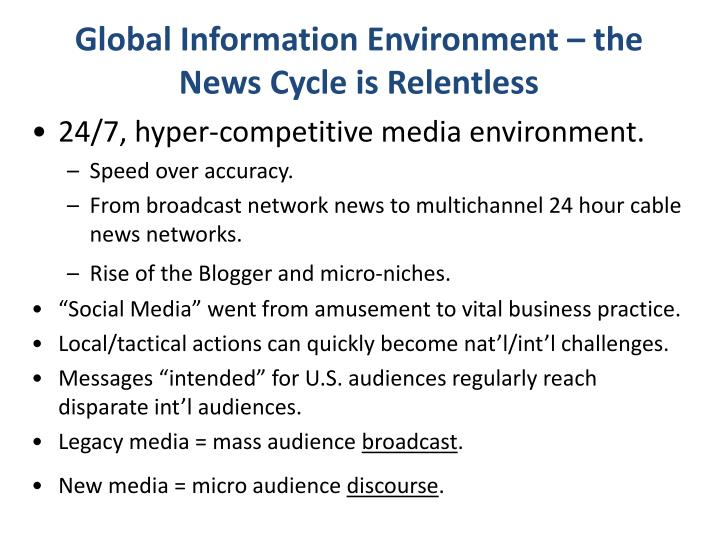 Global Information Environment – the News Cycle is Relentless