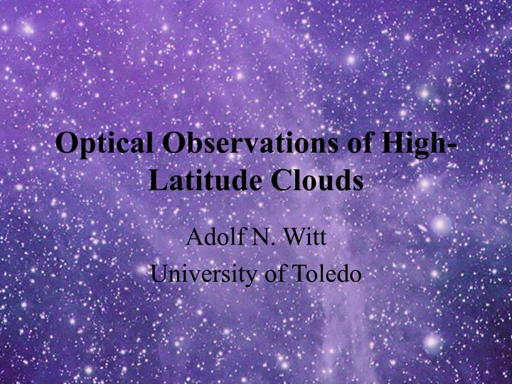 optical observations of high latitude clouds n.