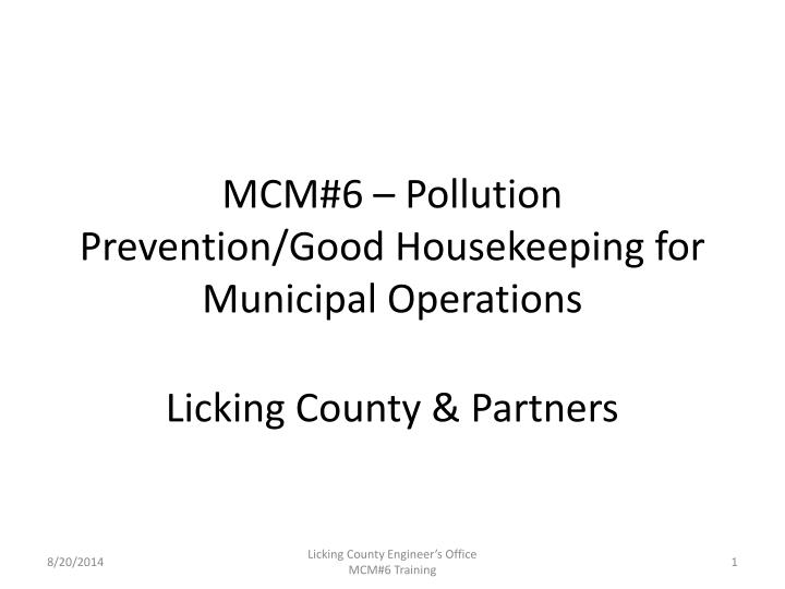 mcm 6 pollution prevention good housekeeping for municipal operations