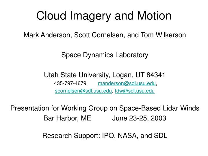 cloud imagery and motion
