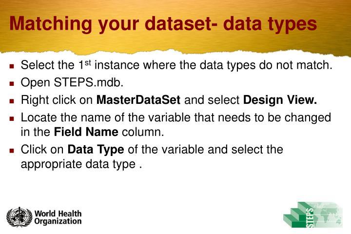 Matching your dataset- data types