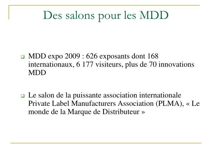 Des salons pour les MDD