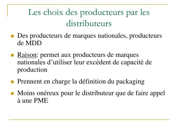 Les choix des producteurs par les distributeurs