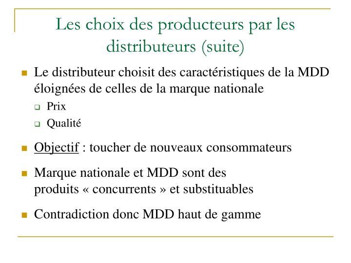 Les choix des producteurs par les distributeurs (suite)