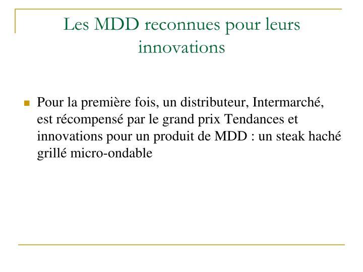 Les MDD reconnues pour leurs innovations