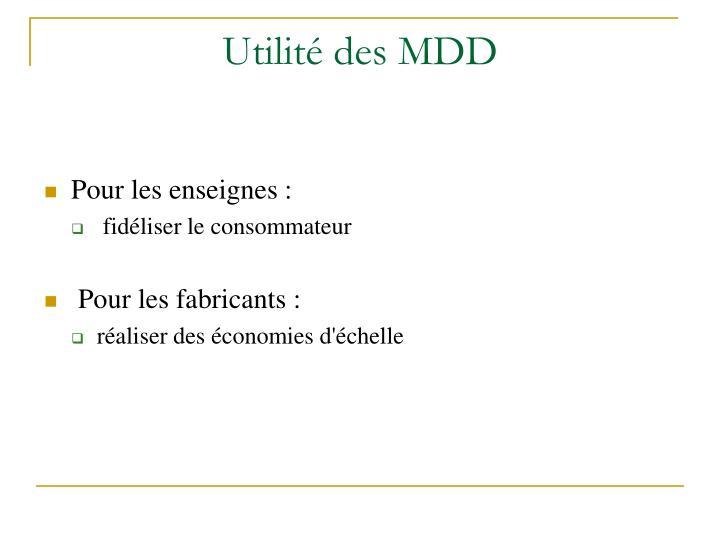 Utilité des MDD