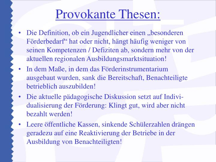 Provokante Thesen: