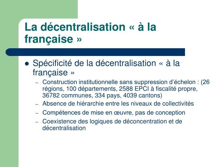 La décentralisation «à la française»