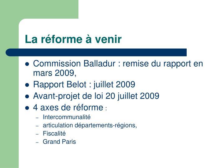La réforme à venir