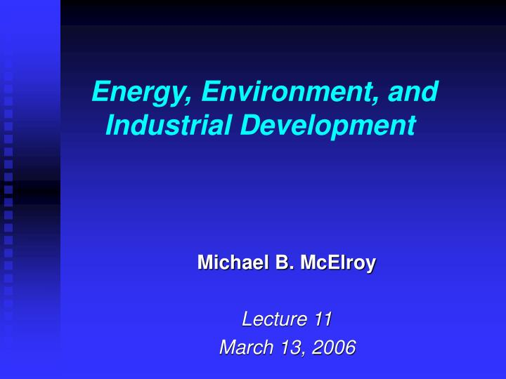 energy environment and industrial development n.