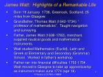james watt highlights of a remarkable life