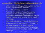 james watt highlights of a remarkable life1