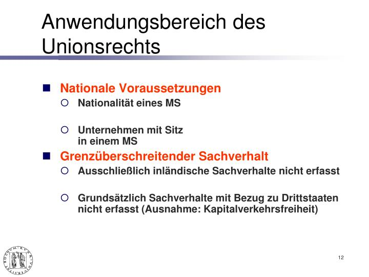Anwendungsbereich des Unionsrechts