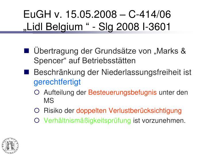 """EuGH v. 15.05.2008 – C-414/06 """"Lidl Belgium """" - Slg2008 I-3601"""