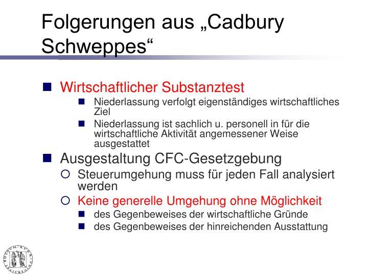 """Folgerungen aus """"Cadbury Schweppes"""""""