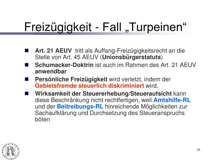 """Freizügigkeit - Fall """"Turpeinen"""""""