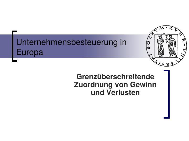 Unternehmensbesteuerung in Europa