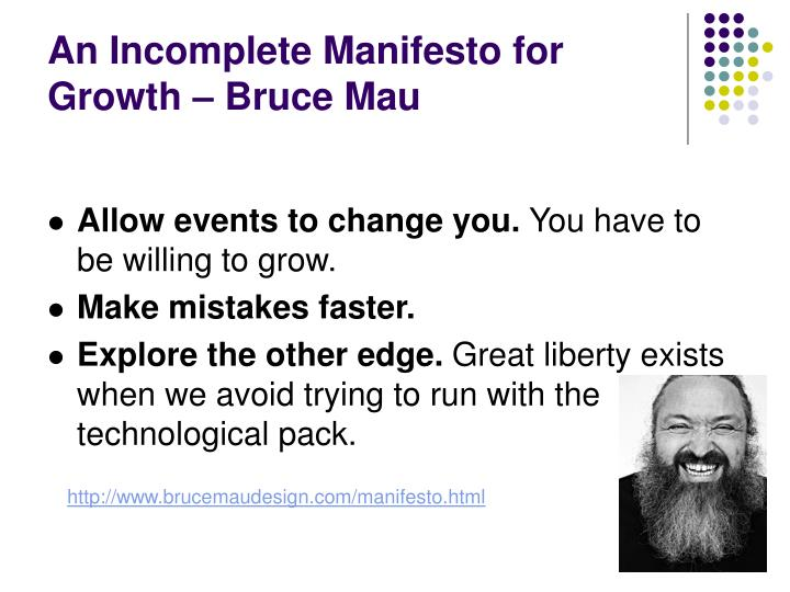 An Incomplete Manifesto for Growth – Bruce Mau