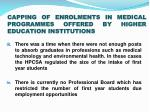 capping of enrolments in medical programmes offered by higher education institutions1