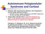 autoimmune polyglandular syndrome and cortisol
