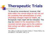 therapeutic trials