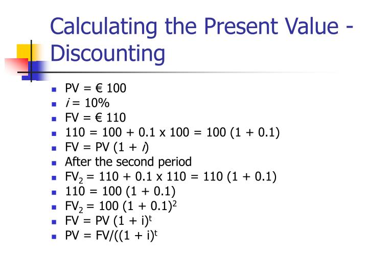 Calculating the Present Value - Discounting