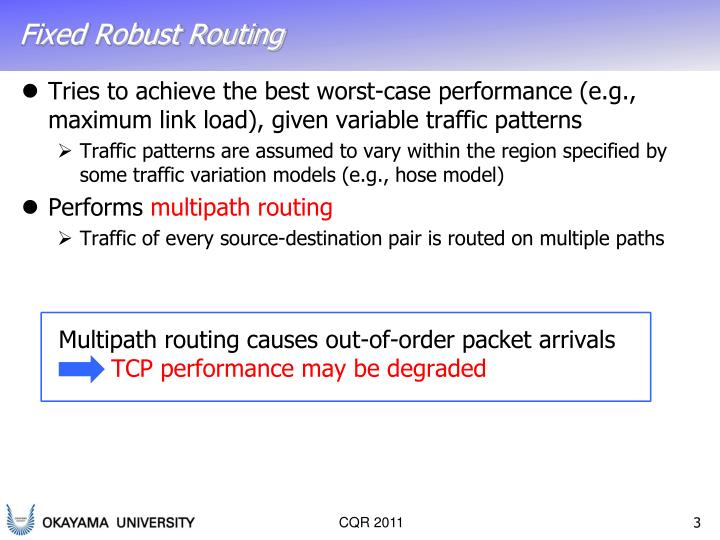 Fixed robust routing