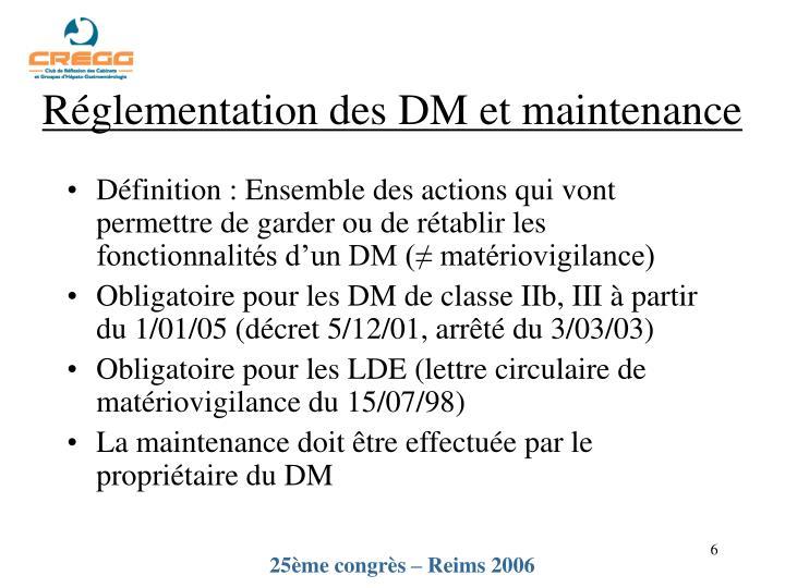 Réglementation des DM et maintenance