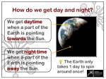 how do we get day and night