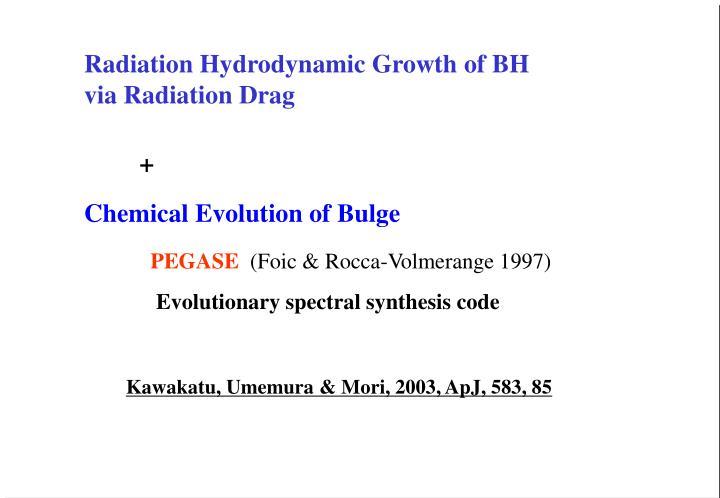 Radiation Hydrodynamic Growth of BH via Radiation Drag
