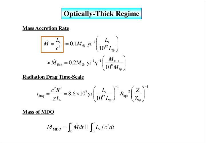 Optically-Thick Regime