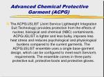 advanced chemical protective garment acpg
